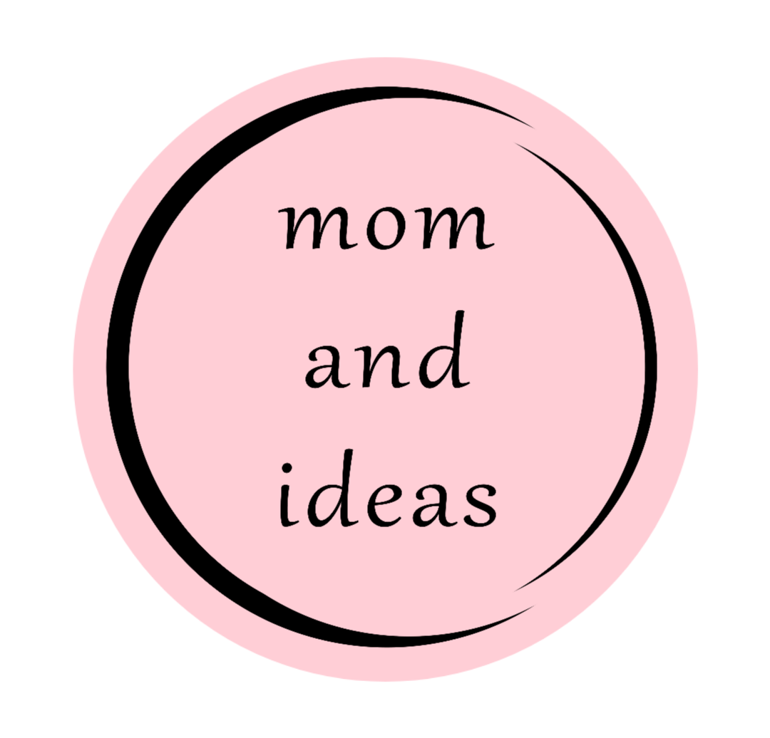Mom and Ideas